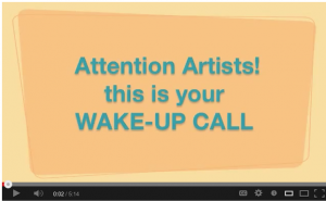 Wake Up Call for Artists